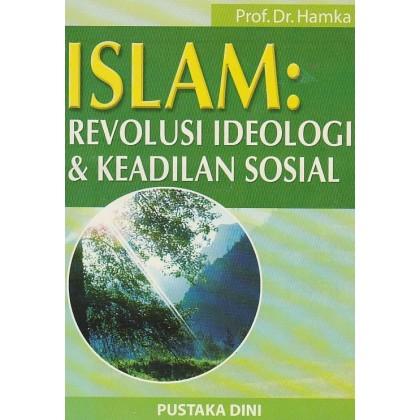 Islam: Revolusi, Ideologi dan Keadilan Sosial
