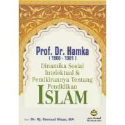 Dinamika Sosial Intelektual & Pemikirannya Tentang Pendidikan Islam