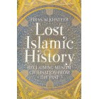 Lost Islamic History 2nd Ed.