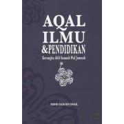 Aqal, Ilmu & Pendidikan: Kerangka Ahli Sunnah Wal Jamaah