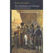 The Arab Rediscovery of Europe