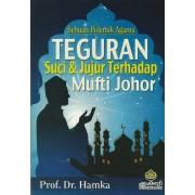 Teguran Suci & Jujur Terhadap Mufti Johor