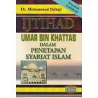 Ijtihad Umar Bin Khattab dalam Penetapan Syariat Islam