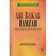 Abu Bakar Hamzah: Tokoh Politik Islam Malaysia