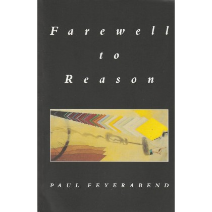 Farewell to Reason