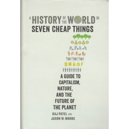 History of the World in Seven Cheap Things