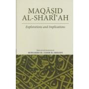 Maqasid al-Shari'ah: Explorations and Implications