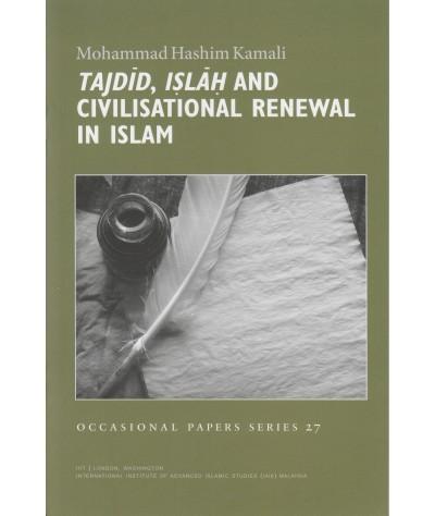 Tajdid, Islah and Civilisational Renewal in Islam