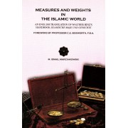 Measures and Weights in the Islamic World