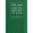 Islam and the Destiny of Man