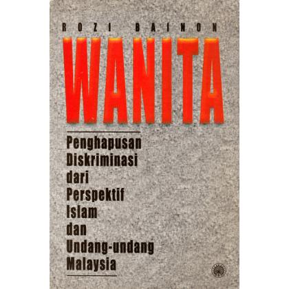 Wanita: Penghapusan Diskriminasi Dari Perspektif Islam Dan Undang-Undang Malaysia