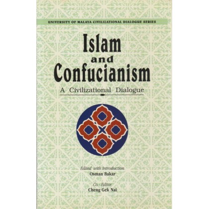 Islam and Confucianism: A Civilizational Dialogue (HC)