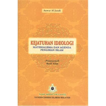 Kejatuhan Ideologi Materialisma Dan Pengisian Islam