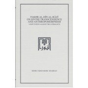 Fakhr al-Din al-Razi on Divine Transcendence and Anthropomorphism