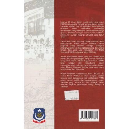 Persatuan Kebangsaan Melayu Sarawak 80 Tahun Meniti Waktu