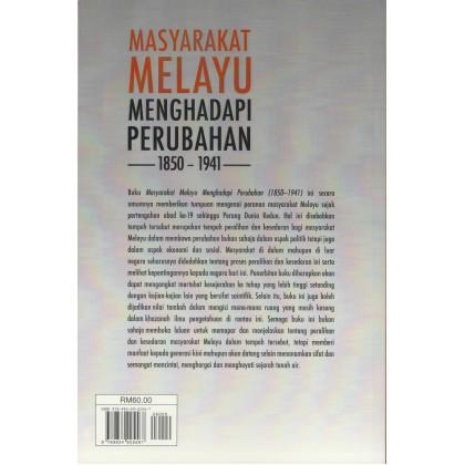 Masyarakat Melayu Menghadapi Perubahan (1850-1941)