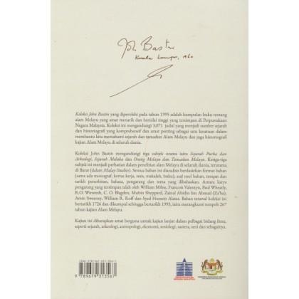 Sumber Historiografi di Alam Melayu : Koleksi Peribadi John Bastin Edisi Terkini
