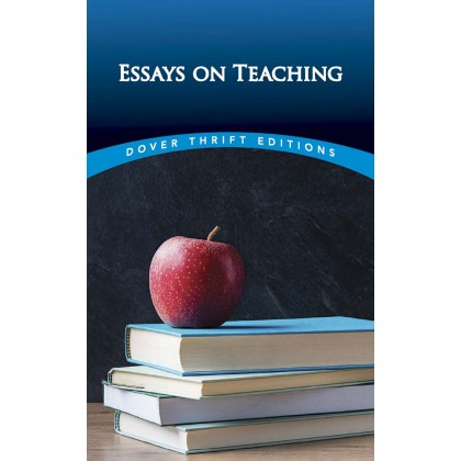 Essays on Teaching (Dover Thrift Editions)