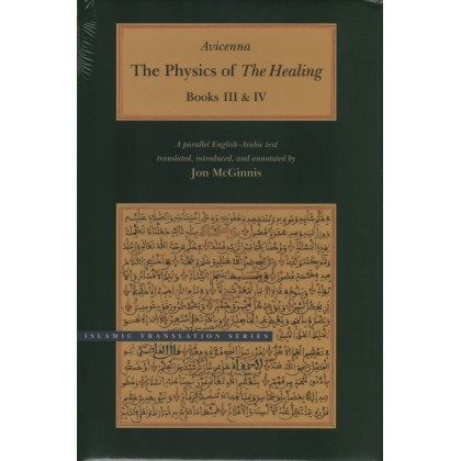 The Physics of The Healing : A Parallel English - Arabic Text in Two Volumes