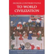 Muslim Contributions to World Civilization
