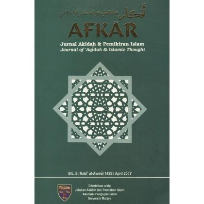AFKAR: Jurnal Akidah & Pemikiran Islam (Bil. 8, April 2007)