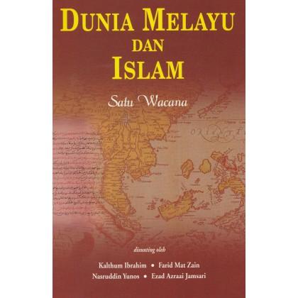 Dunia Melayu dan Islam: Satu Wacana