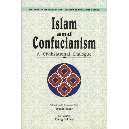 Islam and Confucianism: A Civilizational Dialogue