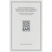 The Incineration of Persons in Jihad, Criminal Penalties and Reprisals